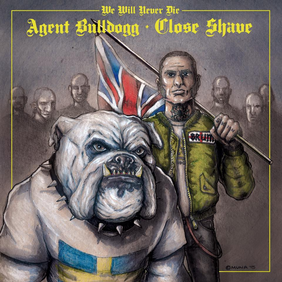 Agent Bulldogg / Close Shave – We Will Never Die EP (English ed)