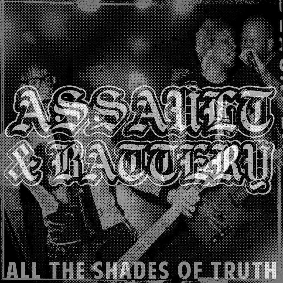 "Assault & Battery - All the shades of truth 12"" LP (černý/black)"