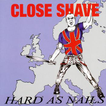 "Close Shave ‎– Hard As Nails 12""LP (red)"