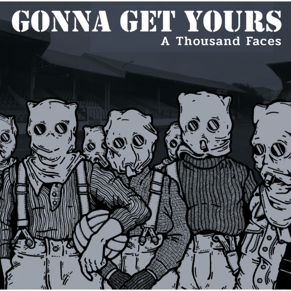 "Gonna Get Yours ‎– A Thousand Faces 12""LP"