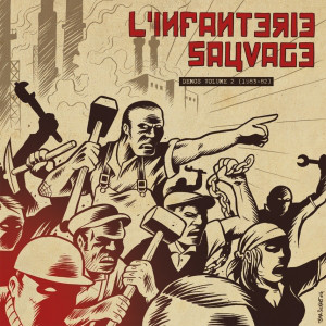 "L'Infanterie Sauvage ‎? Demos Volume 2 (1983-82) 12""LP"