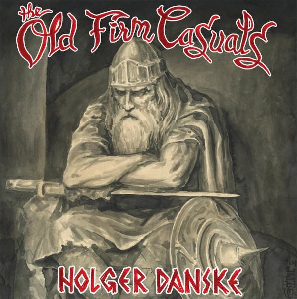 The Old Firm Casuals ‎- Holger Danske LP(Grey Random Color