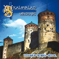Kalevalan Viikingit : Excalibur of the North - Best Of... CD
