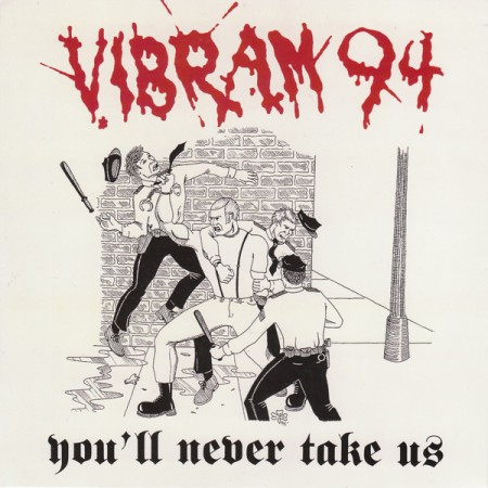 Vibram 94 - You´ ll never take us EP (repress oxblood red)