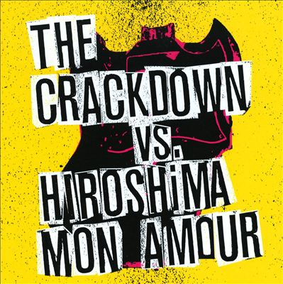 Crackdown/Hiroshima Mon Amour - Broken Guitars & Trashy Bars CD