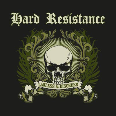 Hard Resistance - Lawless & Disorder CD