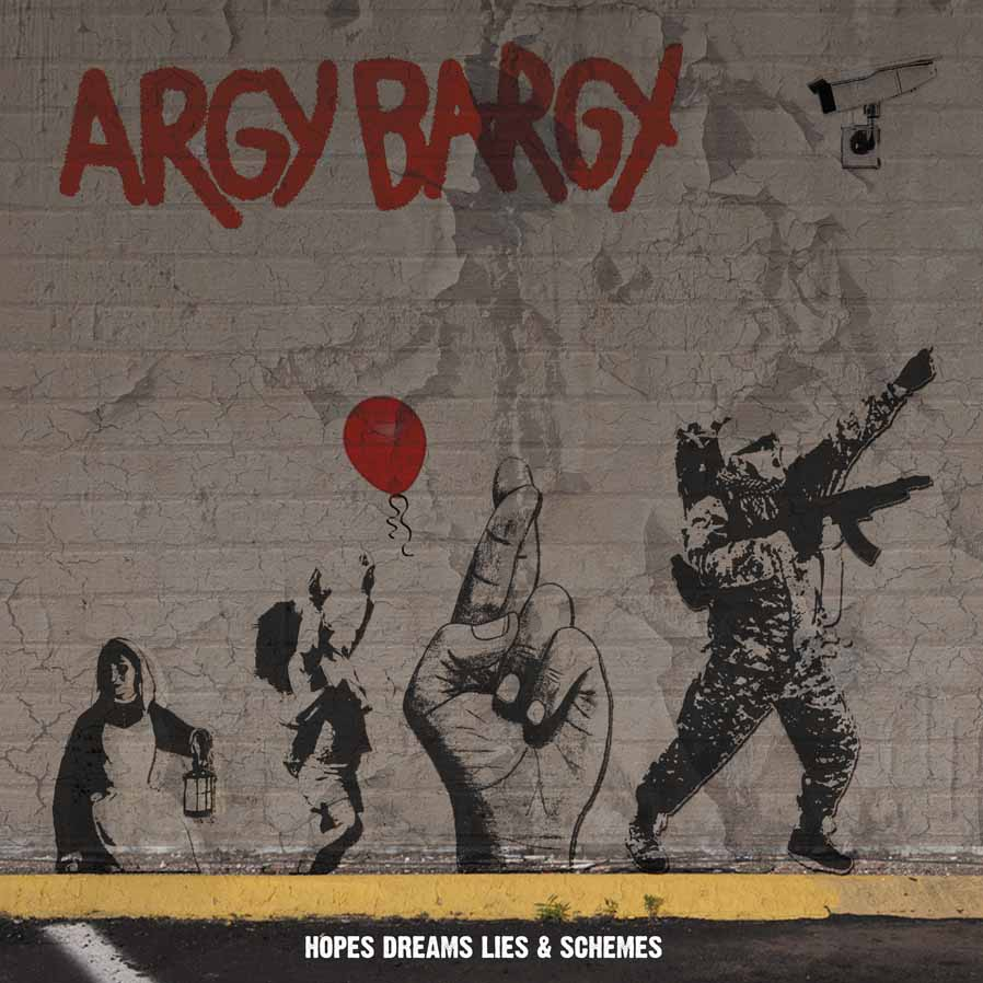 Argy Bargy - Hopes Dreams Lies & Schemes CD kniha