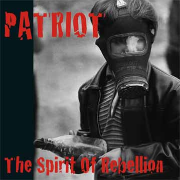 Patriot - The Spirit of Rebellion LP