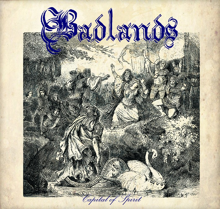 "Badlands - Capital of Spirit 7"" EP Normalní edice (prskaný)"