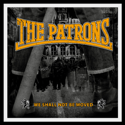 Patrons The - We Shall Not Be Moved Digipack CD