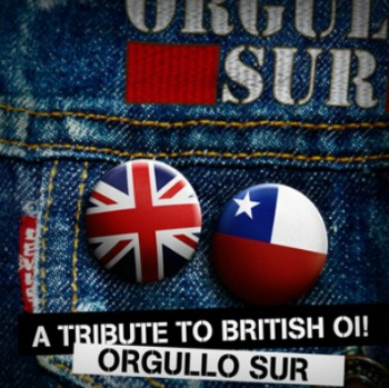 "Orgullo Sur - A Tribute To British Oi! 7""+ CD"