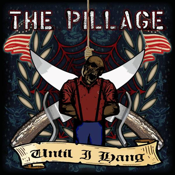 Pillage The - Until I Hang EP (černý/black)