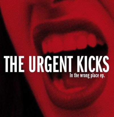 Urgent Kicks The ‎– In The Wrong Place Ep (bílý/white)
