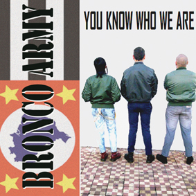 Bronco Army - You Know Who We Are CD