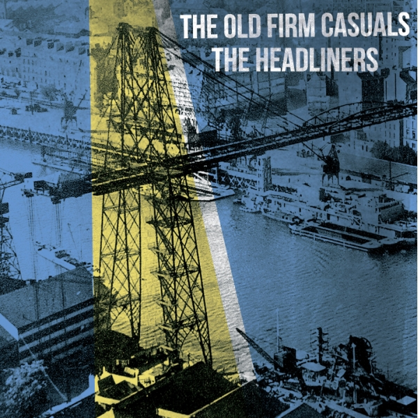 Old Firm Casuals The/ The Headliners split EP (černý/black)