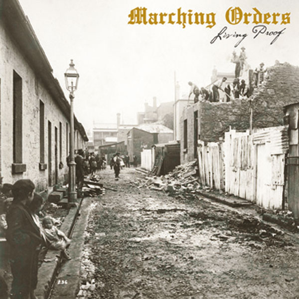 Marching Orders - Living Proof Digipack CD