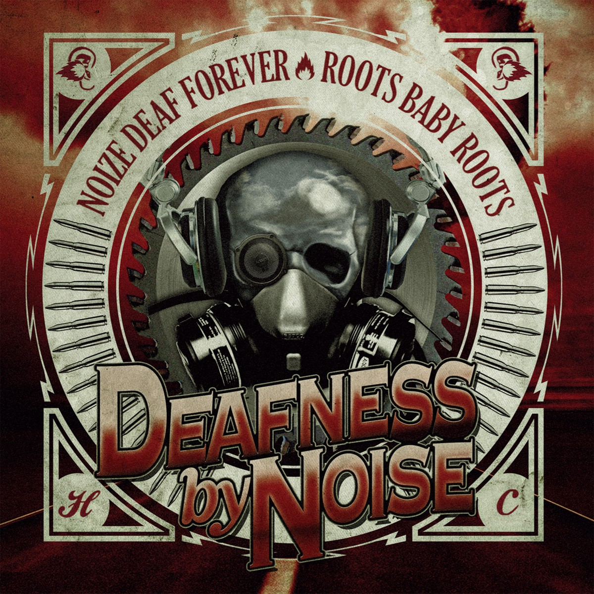 Deafness By Noise - Noize Deaf Forever/Roots Baby Roots DPCD