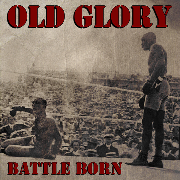 "Old Glory - Battle Born 7""EP (černý/black)"