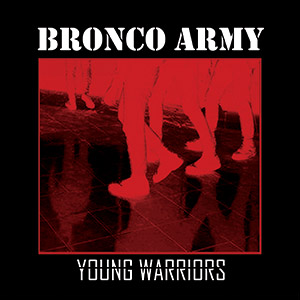 "Bronco Army - Young Warriors 7""EP (red)"