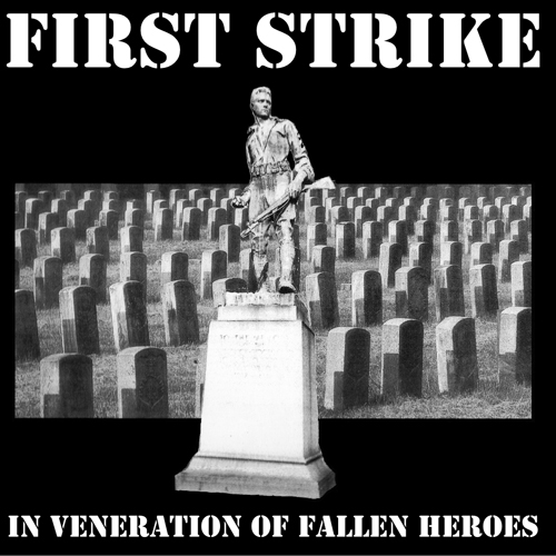 First Strike ‎– In Veneration Of Fallen Heroes LP(šedý/gre