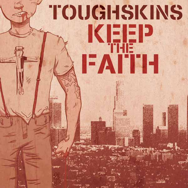 Toughskins ‎– Keep The Faith EP (černý/black)
