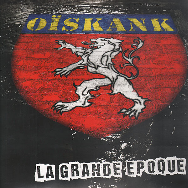 Oïskank - La grande epoque LP+CD