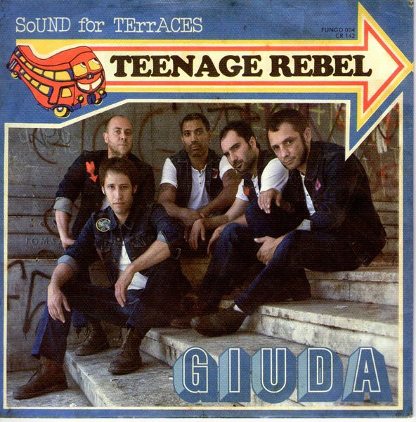 Giuda - Teenage Rebel EP 7""