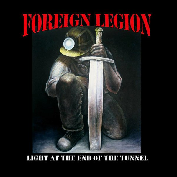 "Foreign Legion – Light At The End Of The Tunnel 12"" LP"