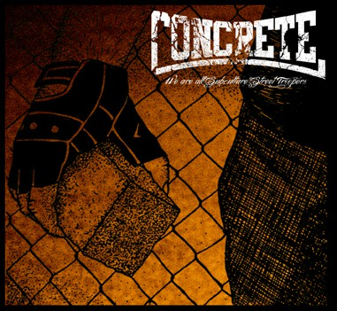 Concrete - We're all subculture street troopers Digipack CD