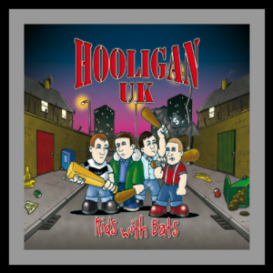Hooligan UK - Kids With Bats Digipack CD