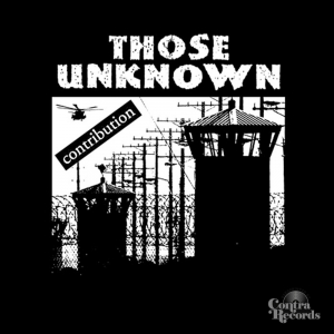 "Those Unknown - Contribution 7"" EP (Black)"