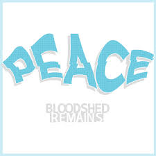 Bloodshed Remains – Peace 12″