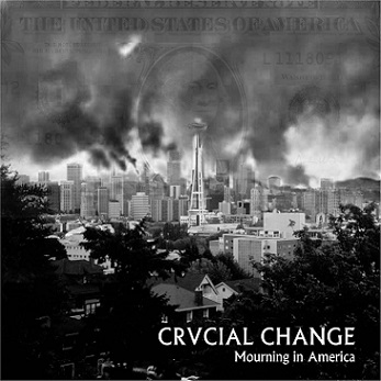 "Crucial Change - Mourning In America 7"" EP (Oblood/Black)"