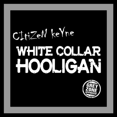 "Citizen Keyne – White Collar Hooligan 12"" LP (Grey)"