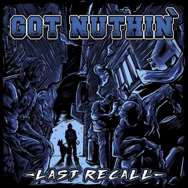 Got Nuthin ‎? Last Recall 12″LP