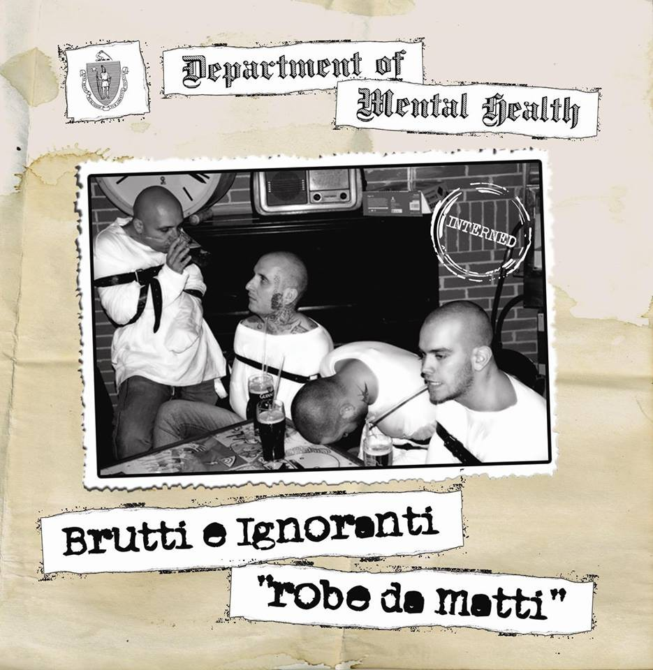 Brutti E Ignoranrti - Robe da matti CD