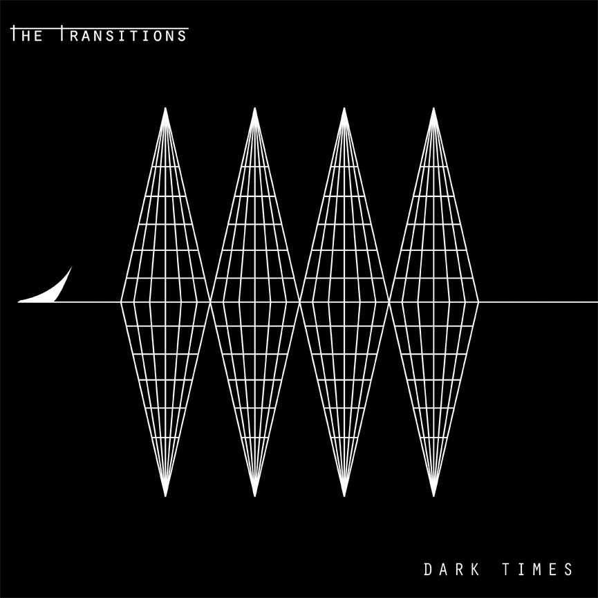 The Transitions - Dark times LP (black)