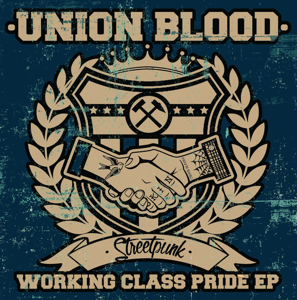 "Union Blood ‎– Working Class Pride EP 7""EP (žlutý)"