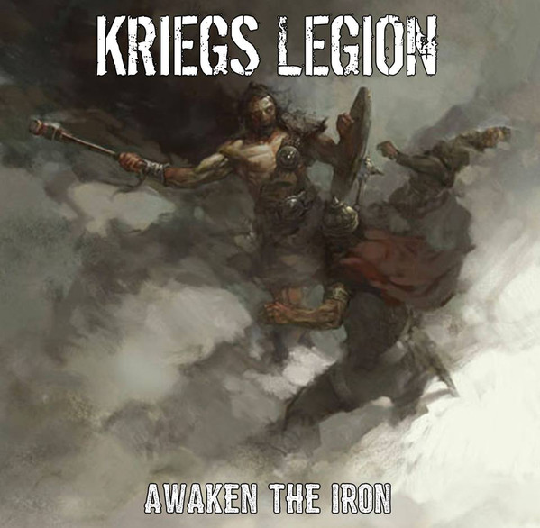 "Kriegs Legion ‎– Awaken The Iron 12""LP (black)"