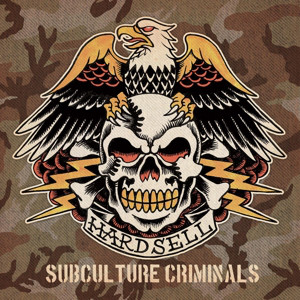 Hardsell ‎– Subculture Criminals CD