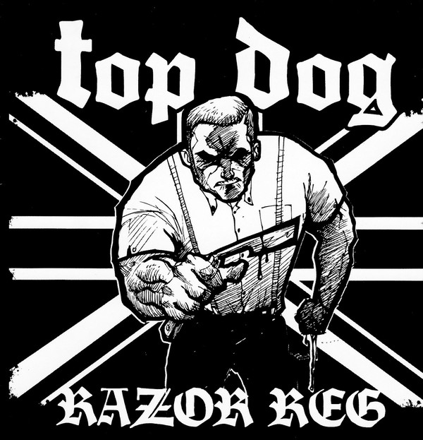 Top Dog ‎? Razor Reg CD
