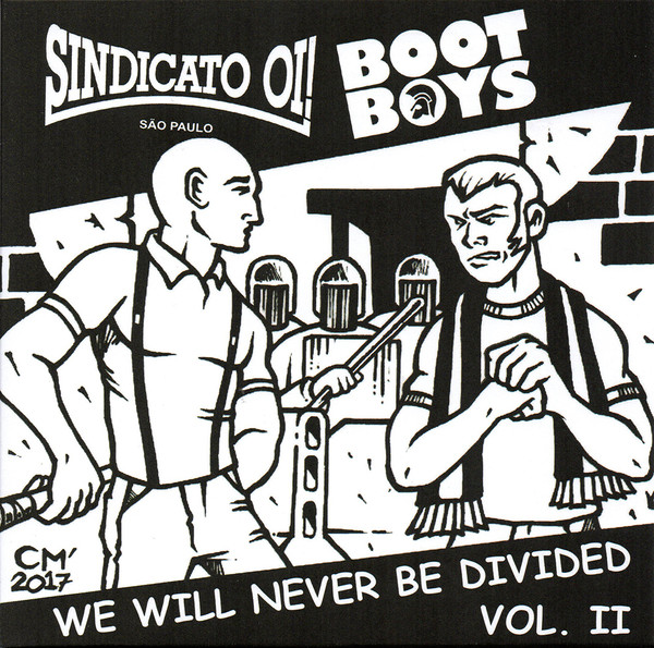 "Sindicato Oi!/Bootboys - We Will Never Be Divided Vol. II 7""EP"