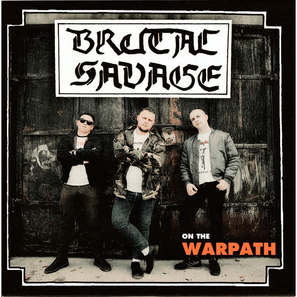 "Brutal Savage - On The Warpath 7""EP"