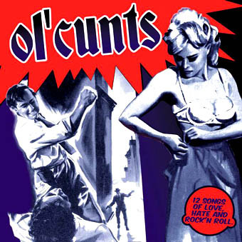 "Ol'Cunts ‎– Rock'N'Roll Bastards 12""LP (Black)"