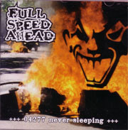 Full Speed Ahead - 04277 Never Sleeping CD