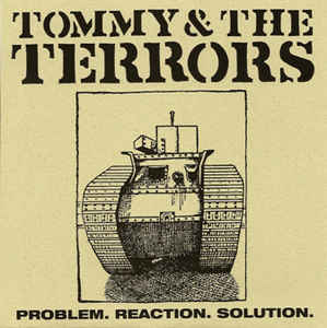 "Tommy & The Terrors* ‎– Problem. Reaction. Solution. 7""EP"
