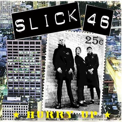 "Slick 46 ‎– Hurry Up 12"" LP+CD (Černý/Black)"