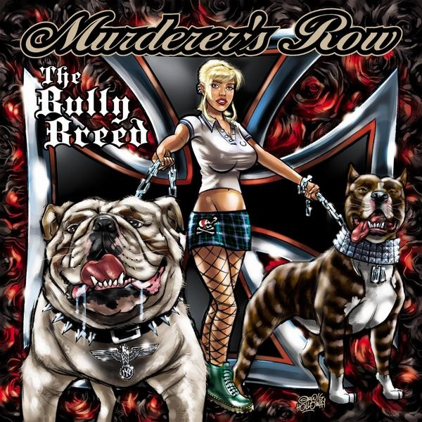Murderer's Row ‎– The Bully Breed CD