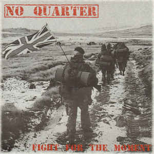 No Quarter ‎? Fight For The Moment 7""