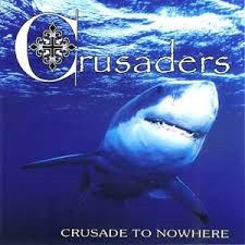 "Crusaders ‎– Crusade To Nowhere 12""LP (Black)"